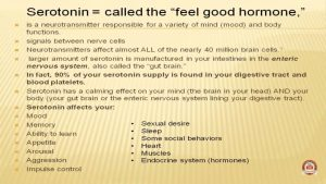 Serotonin is good to cure depression